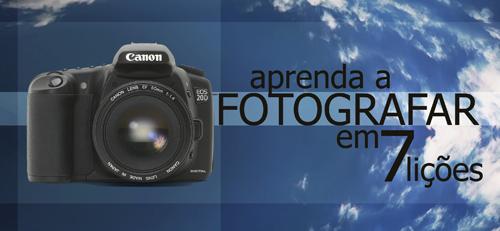 Aprenda a fotografar em 7 lições Capa-500